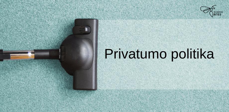 Privatumo politika, valymo imones